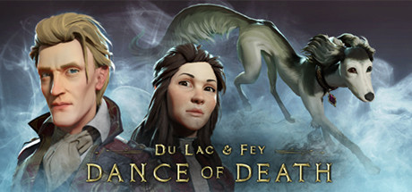 Dance of Death: Du Lac & Fey (2019)